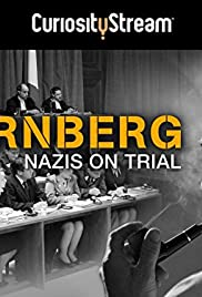 Nuremberg: Nazis on Trial Poster - TV Show Forum, Cast, Reviews