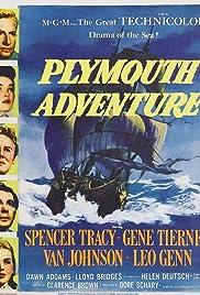 Plymouth Adventure(1952) Poster - Movie Forum, Cast, Reviews