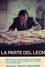 La parte del león Poster