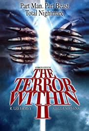 The Terror Within II (1991) Poster - Movie Forum, Cast, Reviews