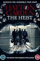 Image of Hatton Garden the Heist