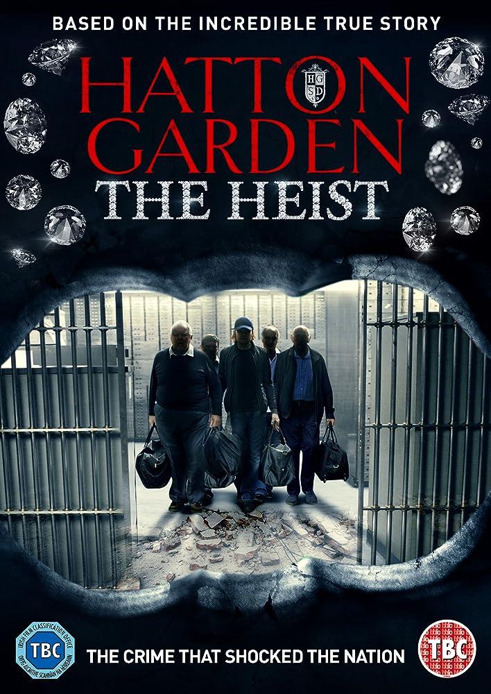 Налет на Хаттон Гарден / Hatton Garden the Heist (2016)