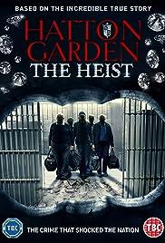 Hatton Garden the Heist (2016) - IMDb