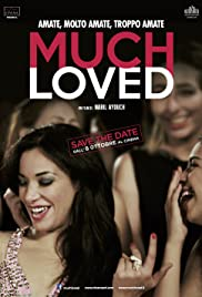 Much Loved(2015) Poster - Movie Forum, Cast, Reviews