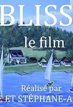 Blisse, le film