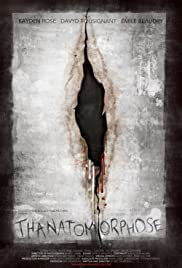 Thanatomorphose (2012) Poster - Movie Forum, Cast, Reviews