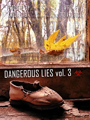 Dangerous Lies Vol. 3