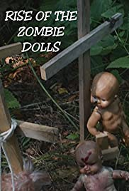 Rise of the Zombie Dolls Poster