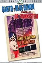 Image of Santo y Blue Demon contra el doctor Frankenstein