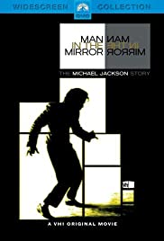 Man in the Mirror: The Michael Jackson Story(2004) Poster - Movie Forum, Cast, Reviews