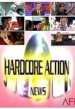 Hardcore Action News