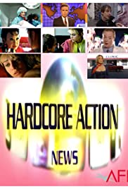 Hardcore Action News Poster