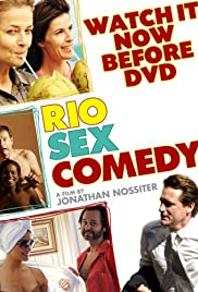 Rio Sex Comedy (2010) Poster - Movie Forum, Cast, Reviews
