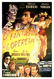 The Phantom of the Operetta (1955) - Comedy, Horror, Musical.