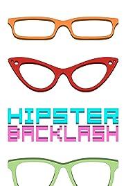 Hipster Backlash Poster