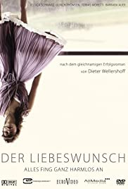 Der Liebeswunsch (2006) Poster - Movie Forum, Cast, Reviews