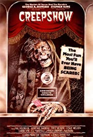 Creepshow (1982) Poster - Movie Forum, Cast, Reviews