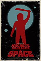 Image of Machete Kills in Space