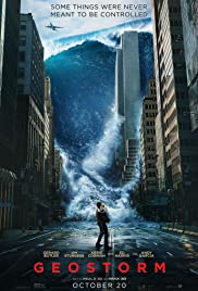 Geostorm (2017) Poster - Movie Forum, Cast, Reviews