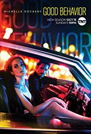 Good Behavior Poster - TV Show Forum, Cast, Reviews