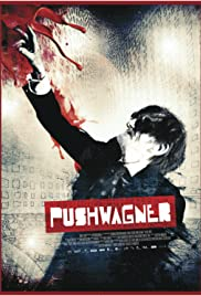 Pushwagner (2011) Poster - Movie Forum, Cast, Reviews