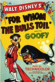 For Whom the Bulls Toil Poster