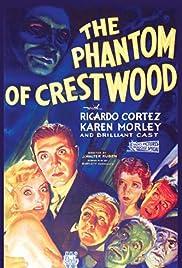 The Phantom of Crestwood(1932) Poster - Movie Forum, Cast, Reviews