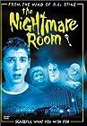 """The Nightmare Room"""