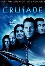 Crusade Poster - TV Show Forum, Cast, Reviews
