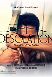 Desolation: Chronicles of the Drifter Poster