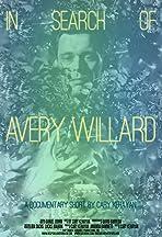 In Search of Avery Willard