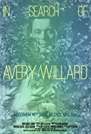 In Search of Avery Willard Poster