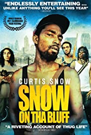 Snow on Tha Bluff (2011) Poster - Movie Forum, Cast, Reviews