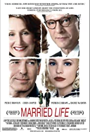 Married Life (2007) Poster - Movie Forum, Cast, Reviews