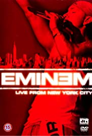Eminem: Live from New York City (2005) Poster - Movie Forum, Cast, Reviews