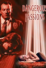 Dangerous Passions Poster