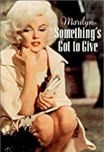 Marilyn: Something's Got to Give