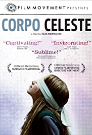 Corpo celeste(2011) Poster - Movie Forum, Cast, Reviews