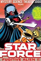 Image of Mystery Science Theater 3000: Star Force: Fugitive Alien II