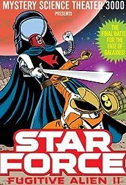 Star Force: Fugitive Alien II Poster
