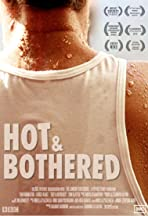 Hot & Bothered