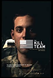 The Kill Team (2013) Poster - Movie Forum, Cast, Reviews