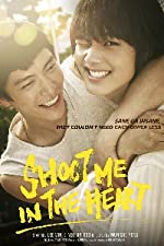 Shoot Me in the Heart(2015)