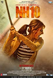 Nh10 (2015) Poster - Movie Forum, Cast, Reviews