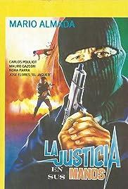 La justicia en sus manos Poster