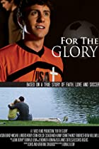 For the Glory (2012) Poster