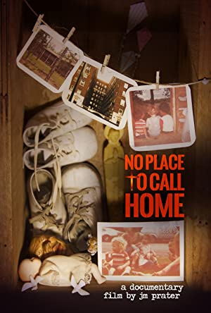 No Place to Call Home (2014)