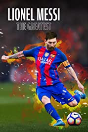 Lionel Messi The Greatest (2020) poster