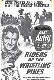 Riders of the Whistling Pines (1949) Poster - Movie Forum, Cast, Reviews