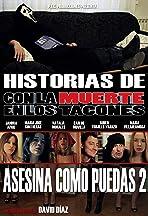 Historias de 'Con la muerte en los tacones': Asesina como puedas 2